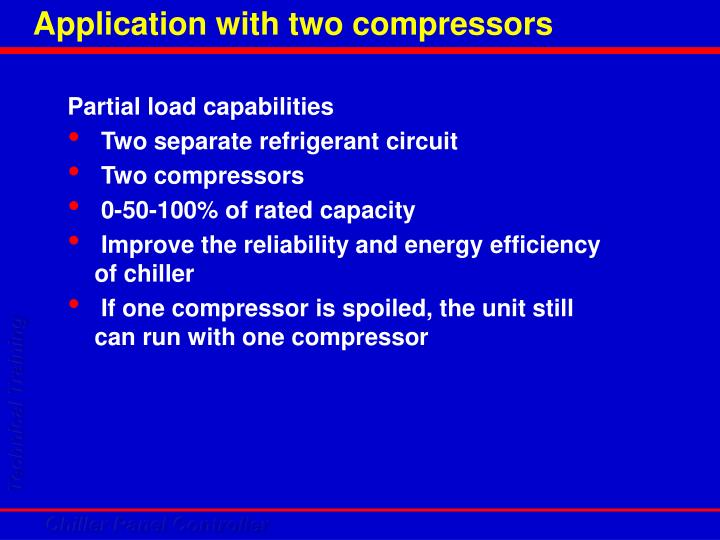 Application with two compressors
