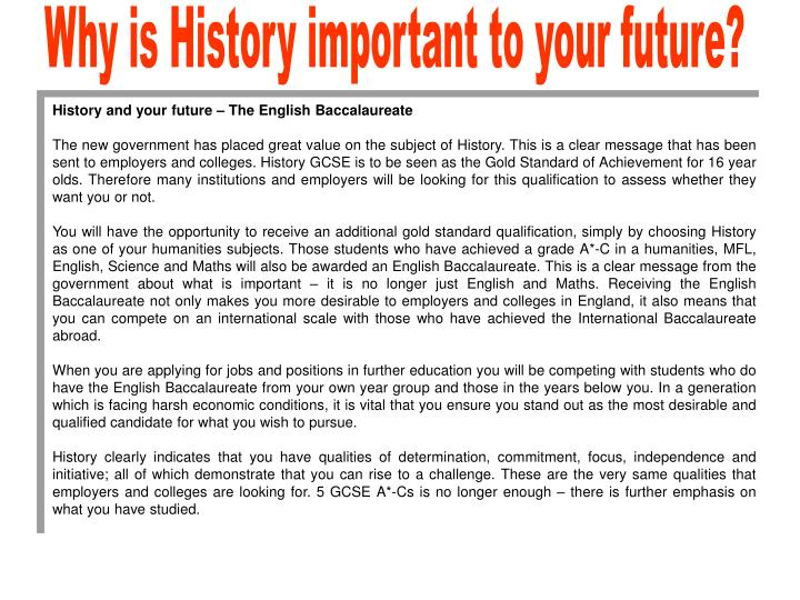 Why is History important to your future?