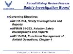 aircraft mishap review process safety investigation board