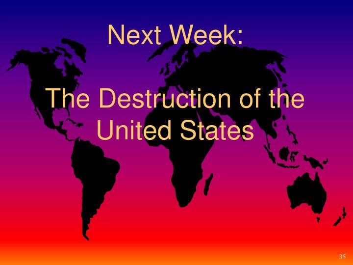 Next Week: