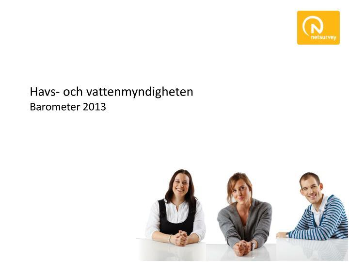 Havs och vattenmyndigheten barometer 2013