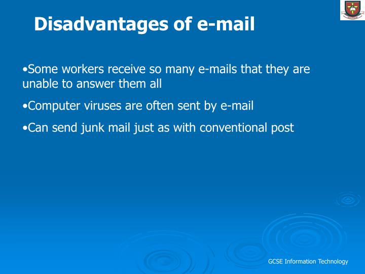 Disadvantages of e-mail