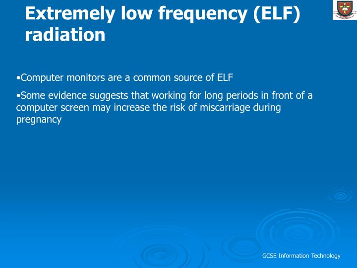 Extremely low frequency (ELF) radiation