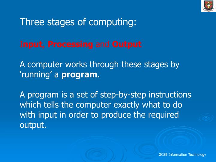 Three stages of computing: