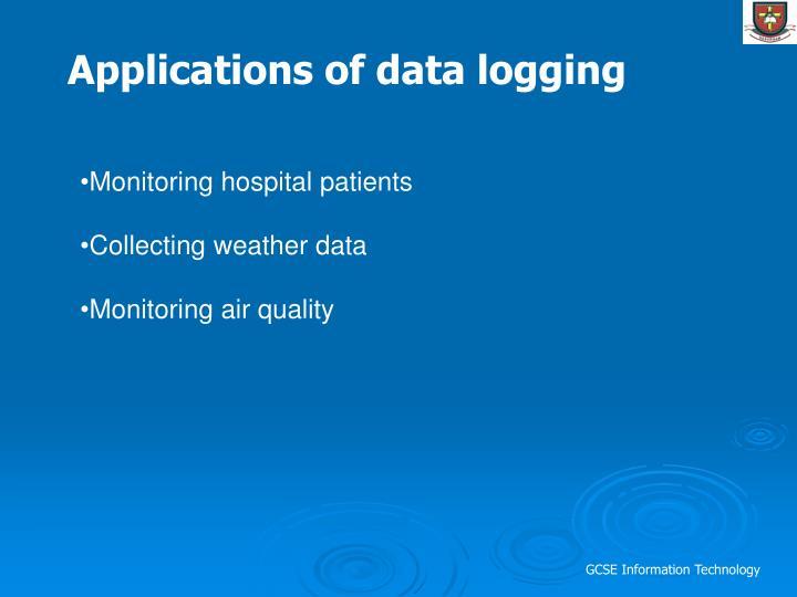 Applications of data logging