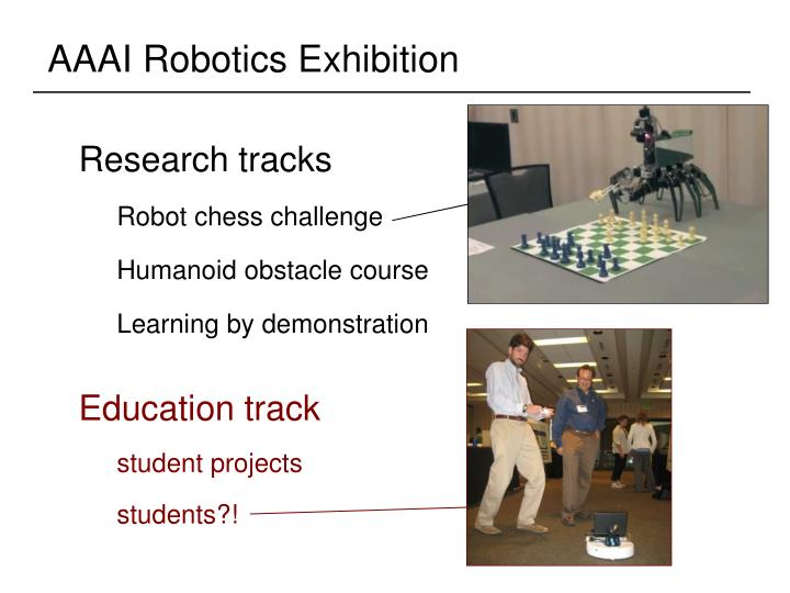 AAAI Robotics Exhibition