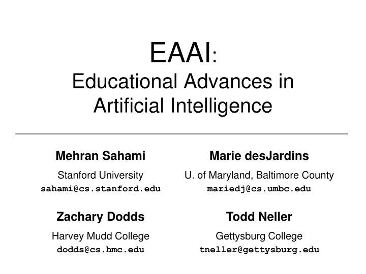 Eaai educational advances in artificial intelligence