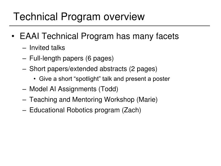 Technical Program overview