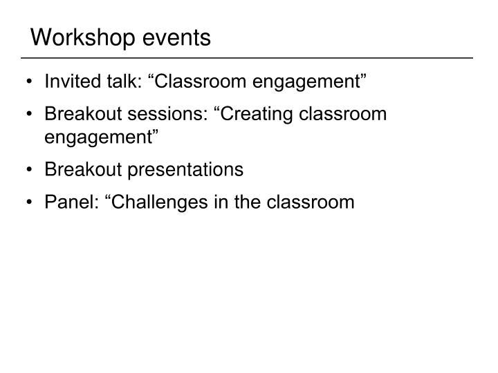 Workshop events