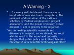 a warning 2