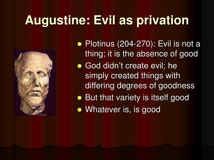 Augustine: Evil as privation