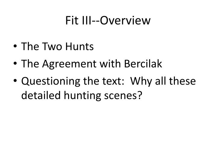Fit III--Overview