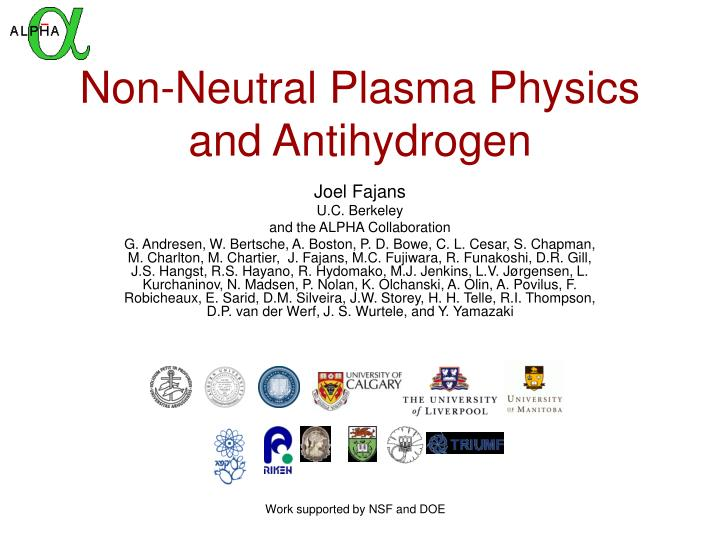 Non neutral plasma physics and antihydrogen