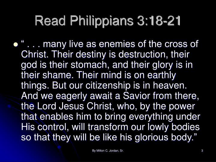 Read philippians 3 18 21