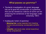 what passes as grammar