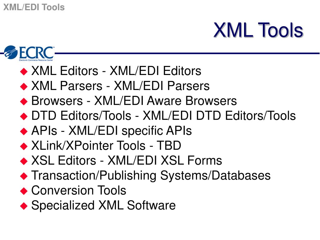 PPT - XML/EDI Overview PowerPoint Presentation - ID:3570104