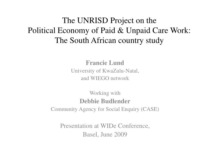 The UNRISD Project on the