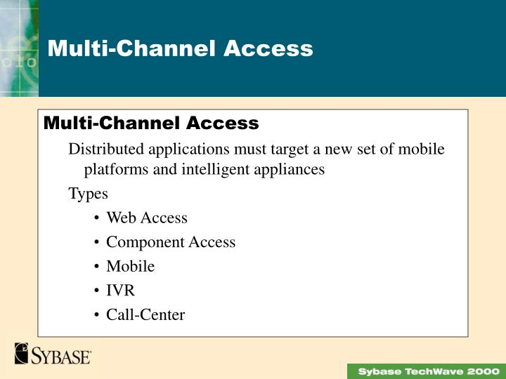 Multi-Channel Access