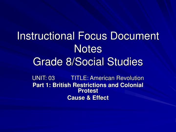 instructional focus document notes grade 8 social studies n.