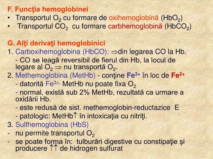 F. Funcţia hemoglobinei