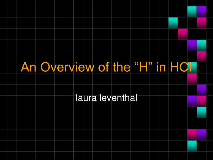 an overview of the h in hci n.