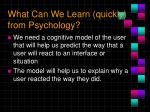 what can we learn quickly from psychology