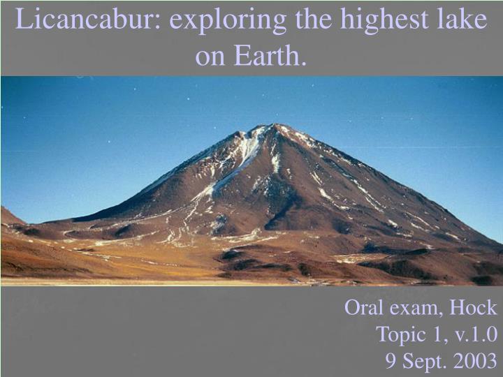 Licancabur exploring the highest lake on earth