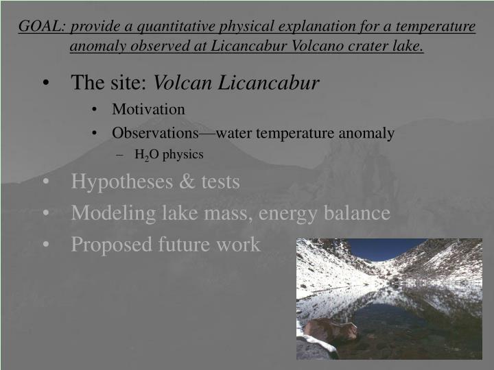 GOAL: provide a quantitative physical explanation for a temperature anomaly observed at Licancabur V...