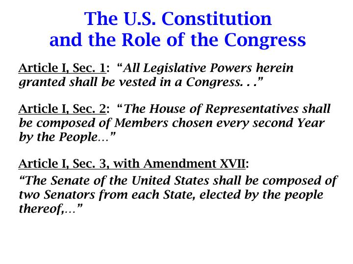 The u s constitution and the role of the congress