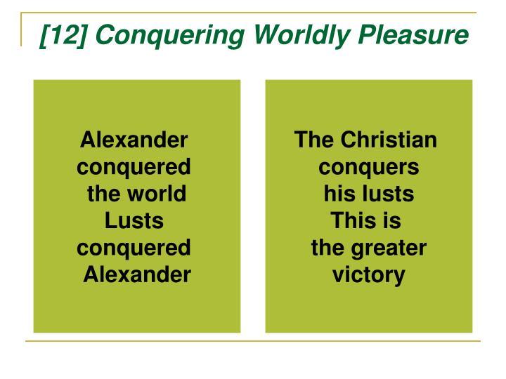 [12] Conquering Worldly Pleasure