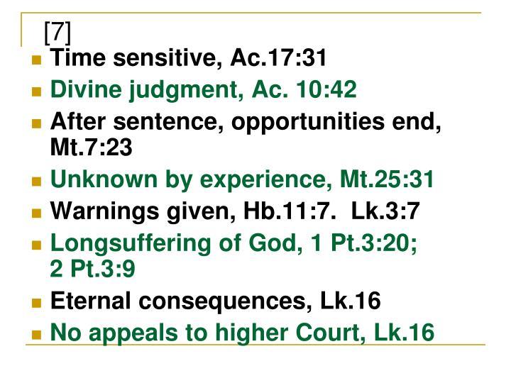 Time sensitive, Ac.17:31