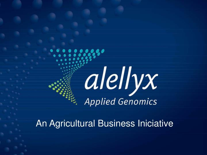 An Agricultural Business Iniciative