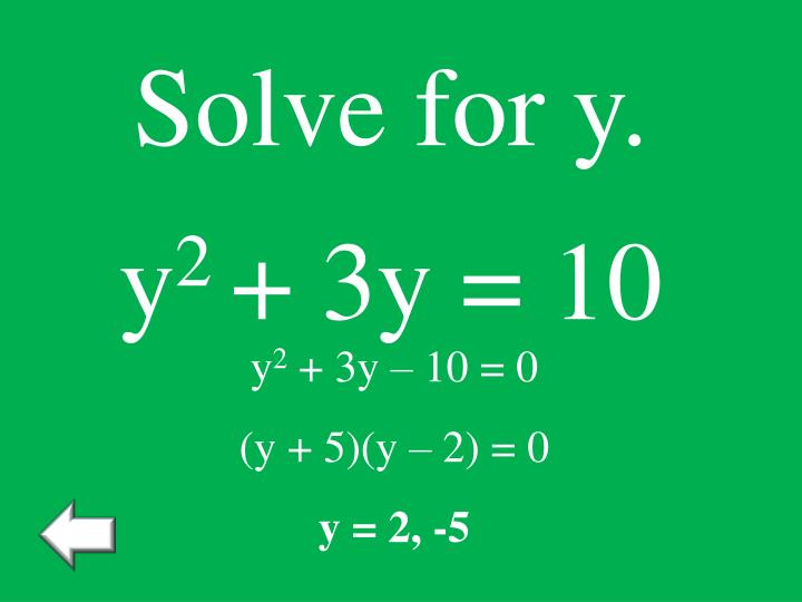 Solve for y.