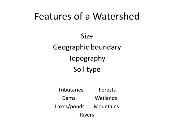 Features of a Watershed
