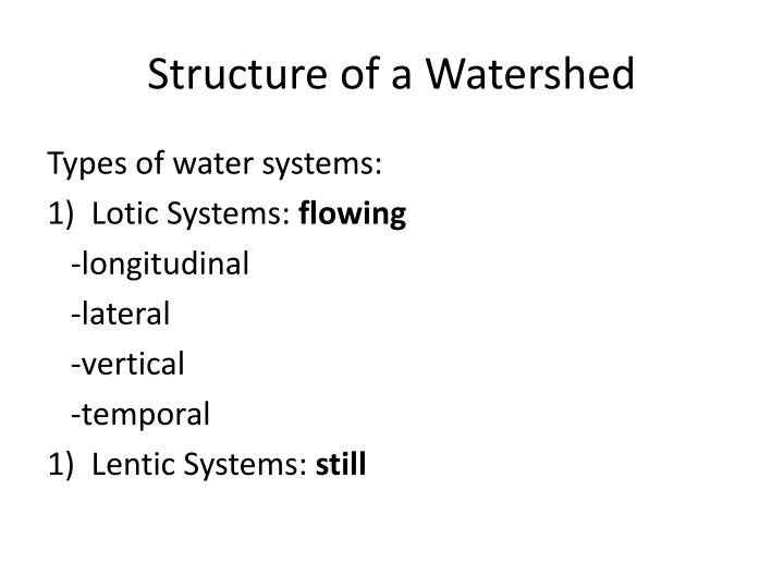 Structure of a Watershed