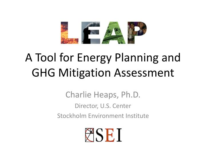 a tool for energy planning and ghg mitigation assessment n.