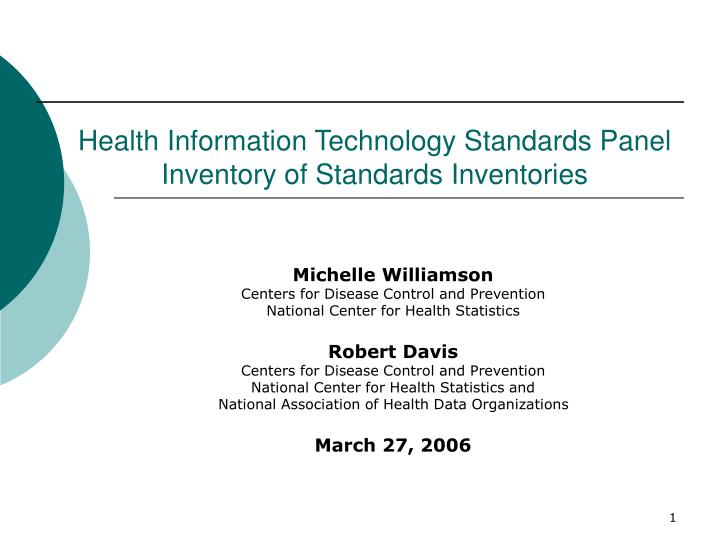 Health information technology standards panel inventory of standards inventories
