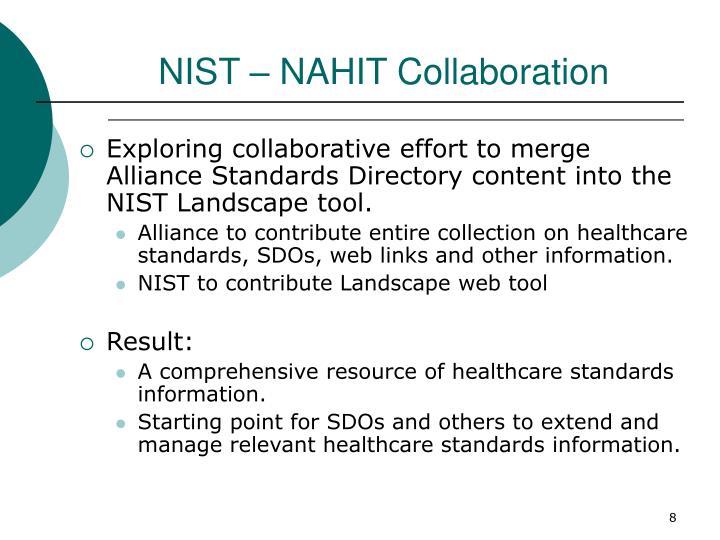 NIST – NAHIT Collaboration