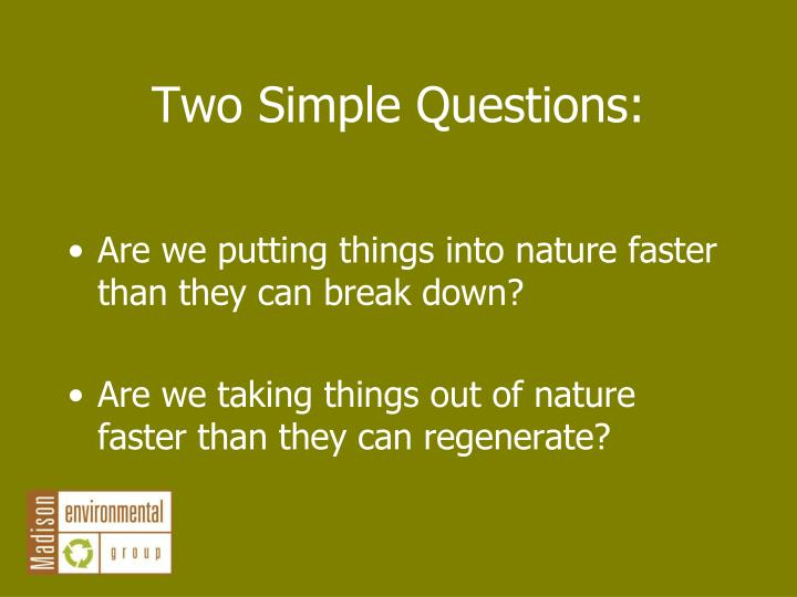 Two Simple Questions: