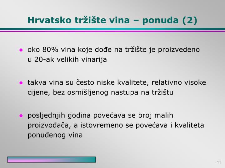 Hrvatsko tržište vina – ponuda (2)