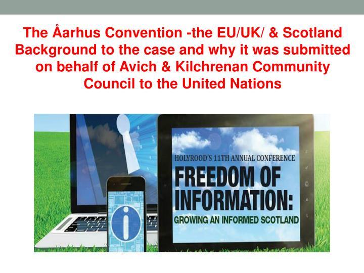 The Åarhus Convention -the EU/UK/ & Scotland