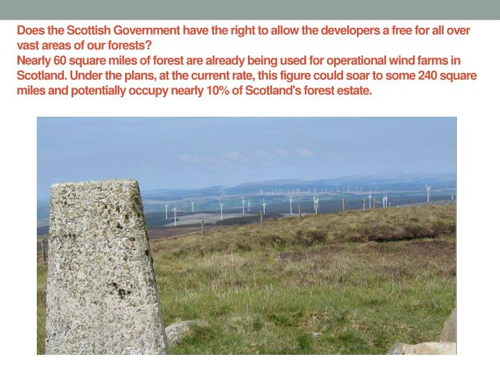 Does the Scottish Government have the right to allow the developers a free for all over vast