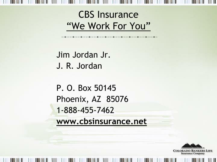 Cbs insurance we work for you