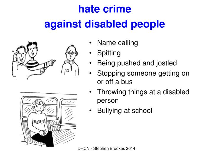 Hate crime against disabled people