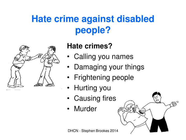Hate crime against disabled people?