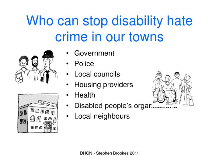 Who can stop disability hate crime in our towns