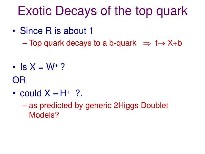 Exotic Decays of the top quark
