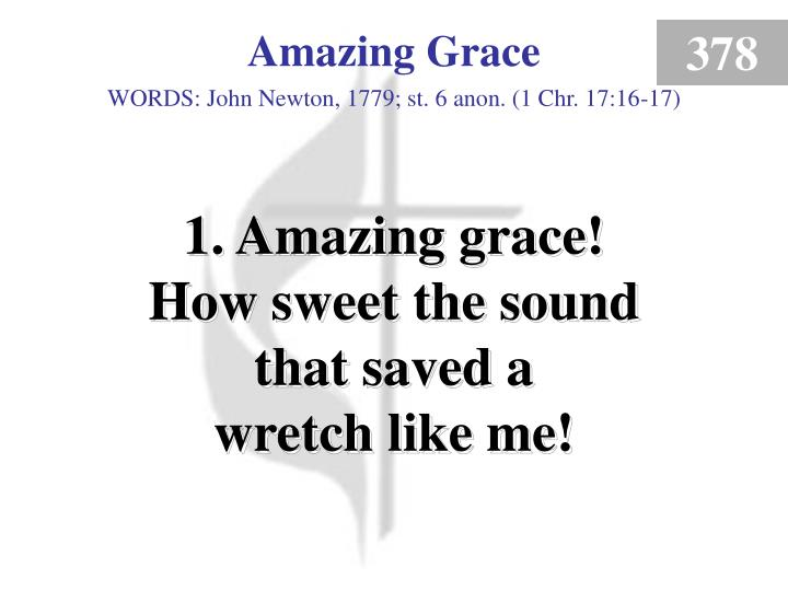 Amazing grace 1