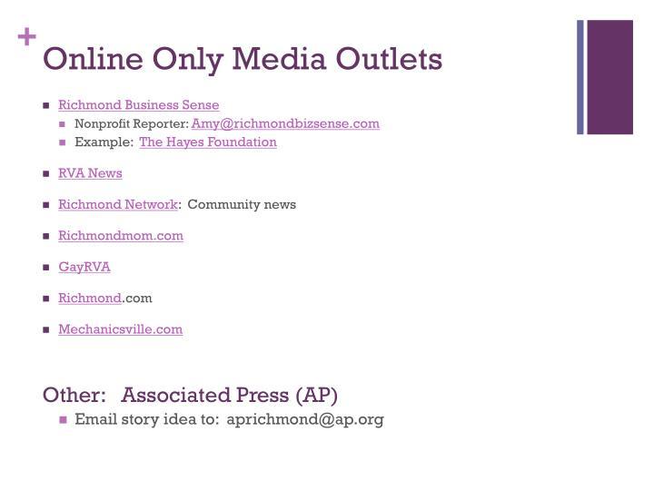 Online Only Media Outlets