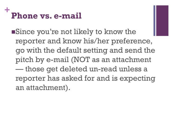 Phone vs. e-mail